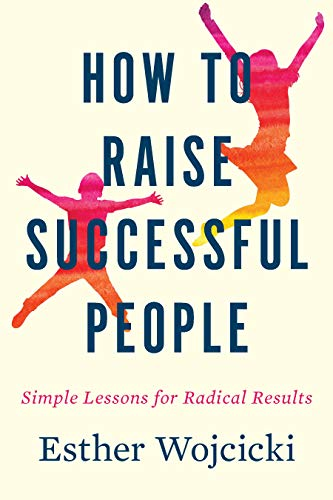 How to Raise Successful People – BookReview