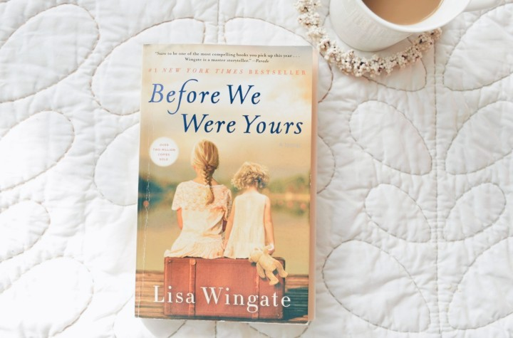 Before We Were Yours- BookReview